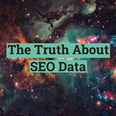 The truth about your SEO and content marketing data. What you should know to make the best marketing decisions. Marketing Data, Content Marketing, Seo, Search, How To Make, Searching, Inbound Marketing