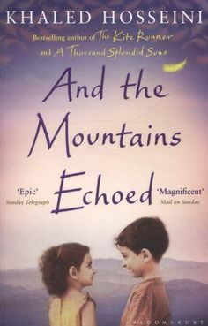 And the Mountains Echoed by Khaled Hosseini | Angus & Robertson Bookworld | Books - 9781408842454