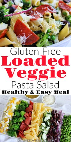 Loaded Veggie Pasta Salad (GF) - Recipes by Sammi {Grounded & Surrounded} - Nudel Salat İdeen Healthy Pasta Salad, Veggie Pasta, Pasta Salad Recipes, Gf Recipes, Easy Healthy Recipes, Lunch Recipes, Gluten Free Recipes For Lunch, Drink Recipes, Soup Recipes