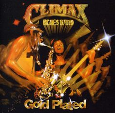 Climax Blues Band - Plated: Remastered & Expanded Edition