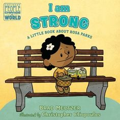 Cover image for Who Was Rosa Parks, Happy 75th Birthday, Ludwig Bemelmans, Brad Meltzer, I Am Strong, Toddler Books, People Change, Penguin Random House, Library Card