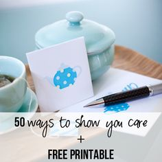 50 Ways to Show you Care with FREE Printable | How Does She