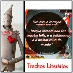 Mágico de Oz , Editora Zahar , Beco dos Livros, Trechos Literários
