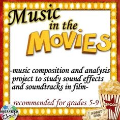 Movie Music Composition Project. Great way to get upper elementary and middle school students creating, analyzing, selecting etc. Includes lessons for composing their own film soundtrack, adding their own sound effects, and studying John Williams and a foley artist as well.