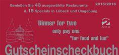 Essen gehen in Lübeck und Umgebung  Das neue Gutscheinbuch für Lübeck und Umgebung, nutzen Sie 48 Restaurantgutschein und sparen Sie eine menge Geld.