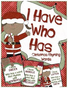 Christmas I Have Who Has with Rhyming Words. Freebie