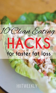 10 of the best clean eating food hacks for beginners. Lose weight with clean eating.