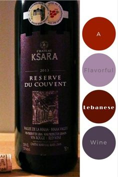 Chateau Ksara, A Beautiful Fall Wine – A Glass After Work