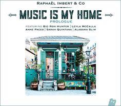 Raphaël Imbert & Co - Music Is My Home (2016) (FLAC)