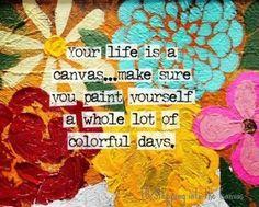 paint 'em colorful....