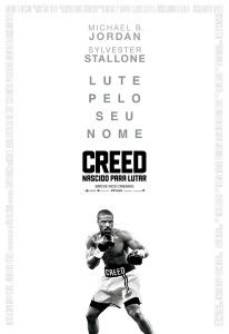Poster CREED - NASCIDO PARA LUTAR (Creed, 2015) de Ryan Coogler