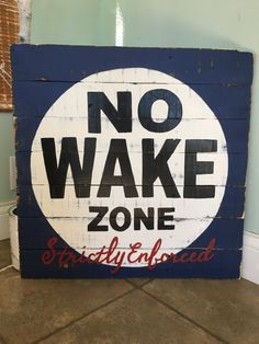 No Wake Zone