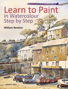 Learn to Paint Watercolour Step by Step Book with William Newton , Watercolor Painting Techniques, Watercolor Tips, Painting Tips, Watercolour Painting, Watercolors, Step By Step Watercolor, Drawing Skills, Paint Set, Light Painting