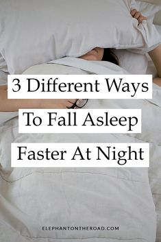 3 Different Ways To Fall Asleep Faster At Night — Elephant On The Road How Can I Sleep, When You Cant Sleep, How To Sleep Faster, Go To Sleep, Sleep Well, How To Fall Asleep Quickly, Help Me Fall Asleep, Ways To Fall Asleep, Falling Asleep Tips