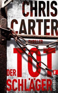 Der Totschläger: Thriller Ein Hunter-und-Garcia-Thriller, Band 5: Amazon.de: Chris Carter, Sybille Uplegger: Bücher