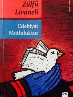#ZülfüLivaneli #EdebiyatMutluluktur Mükemmel..!