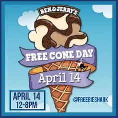 BEN & JERRY'S $$ Reminder: FREE Cone Day – TODAY Only (4/14) 12pm – 8pm!