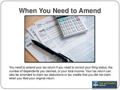 Need to amend your taxes for the previous year. We could show you how. For more information call or www.9guardian.com