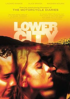 Lower City (Cidade Baixa). Good #Brazilian film. Two best friends in love with a prostitute. Realistically captures blurry line of sex work in Brazil and captures non-tourist side of Salvador well. Excellent acting and direction.