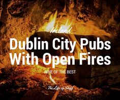 9 Dublin City Pubs with Open Fires You'll Want to Visit this Winter