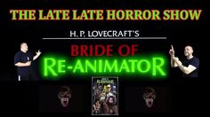 LATE HORROR SHOW Bride Of Re Animator 1989 Commentary And Banter