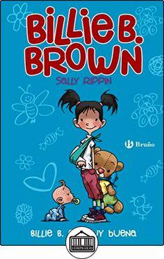 Billie B. Brown 5. Billie B. Es Muy Buena (Castellano - A Partir De 6 Años - Personajes Y Series - Billie B. Brown) de Sally Rippin ✿ Libros infantiles y juveniles - (De 6 a 9 años) ✿