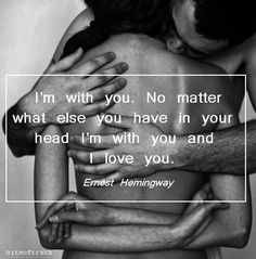 Discover and share Hemingway On Love Marriage Quotes. Explore our collection of motivational and famous quotes by authors you know and love. All Quotes, Great Quotes, Quotes To Live By, Inspirational Quotes, Sappy Love Quotes, Spirit Quotes, Smile Quotes, Love You More Than, I Love You