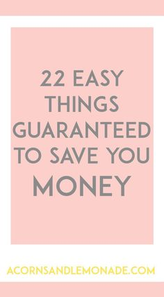 Make saving money easy with these 22 simple little hacks // Acorns and…