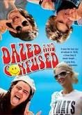 Dazed and Confused...all time favorite!