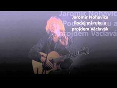 Jaromír Nohavica - Podej mi ruku a projdem Václavák - YouTube