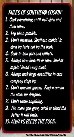 Rules of Southern Cookin' Check out more Southern Thangs on our website.