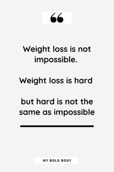 40 Weight Loss Motivational Quotes That'll Get You In Shape