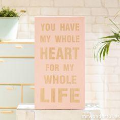"Letrero de madera ""My whole heart"" #pink #decor #home"
