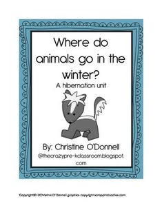 This unit on Hibernation includes everything you need to complete a unit study on hibernation, relocatin and adaptation. Included are a teacher book which introduces the three ways animals deal with winter. Also included are:  Class book that identifies key animals and what they do for the winter.