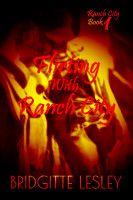 Flirting With Ranch City (Ranch City Book 1), an ebook by Bridgitte Lesley at Smashwords