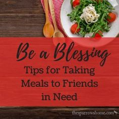 Tips for when you want to take a meal to a friend in need. I& collected suggestions from all over to help you be a blessing. Meal ideas, too! Freezer Meals, No Cook Meals, Take A Meal, Meals On Wheels, Old Fashioned Recipes, A Blessing, Food Gifts, Meal Planning, Food To Make