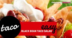 black bean taco salad recipe Black Bean Taco Salad Recipe, Taco Salad Recipes, Black Bean Tacos, Black Beans, Food To Make, Cooking Recipes, Beef, Ethnic Recipes, Easy