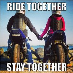 Ride together - stay together.