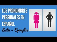 Los pronombres personales en español: lista, oraciones y notas - YouTube- may be good to recommend as homework if lesson in class is not understood or for native speakers