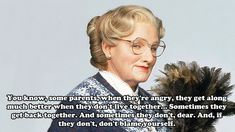 Community: 20 Euphegenia Doubtfire Quotes To Celebrate The Anniversary Of 'Mrs. Mrs Doubtfire Quotes, Mrs Doubtfire Movie, Madame Doubtfire, Me Quotes, Funny Quotes, Advice Quotes, People Quotes, Qoutes, Robin Williams Quotes