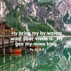 Vrede Scripture Verses, Bible Quotes, Qoutes, Afrikaans Quotes, Lord Is My Shepherd, Psalm 23, Trust God, Proverbs, Things To Think About