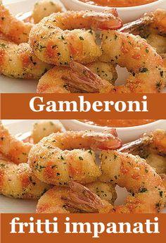 gamberoni fritti impanati Shrimp Recipes, Fish Recipes, Appetizer Recipes, Appetizers, Scampi, Antipasto, Filipino Recipes, Street Food, Food Art