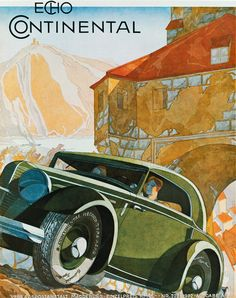 Echo Continental Cover Graphic by Bernd Reuters Poster Ads, Car Posters, Advertising Poster, Vintage Prints, Vintage Cars, Art Deco Car, Ad Car, Car Illustration, Car Colors