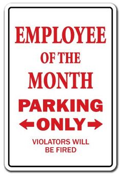 EMPLOYEE of the MONTH ~Novelty Sign parking office gift SignMission