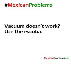 Mexican Problem #9502 - Mexican Problems