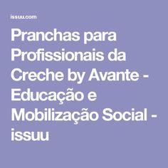 Pranchas para Profissionais da Creche by Avante - Educação e Mobilização Social  - issuu
