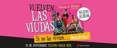 VIUDA E HIJAS DE ROQUE...  EN EL GRAN REX