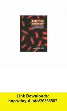 Essential Cell Biology an Introduction to the Molecular Biology of the Cell Bruce Alberts ,   ,  , ASIN: B001K2HLIG , tutorials , pdf , ebook , torrent , downloads , rapidshare , filesonic , hotfile , megaupload , fileserve
