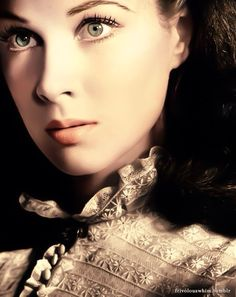 Vivian Leigh. One of my favorite actresses