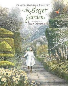 The secret garden [97807636 - inga moore frances hodgson burnett (paperback) new